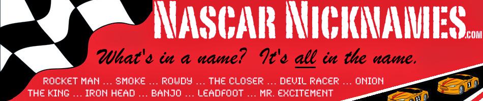 Nascar Nicknames