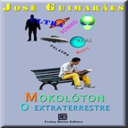 mokoloton, o extraterrestre, novo e-book de JoseGuimaraes