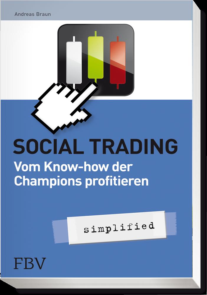 Social Trading - simplified<br>FinanzBuch Verlag, München, 2013