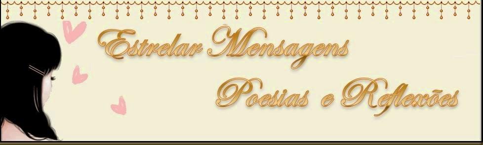 http://poesiasreflexoesemensagens.blogspot.com.br/