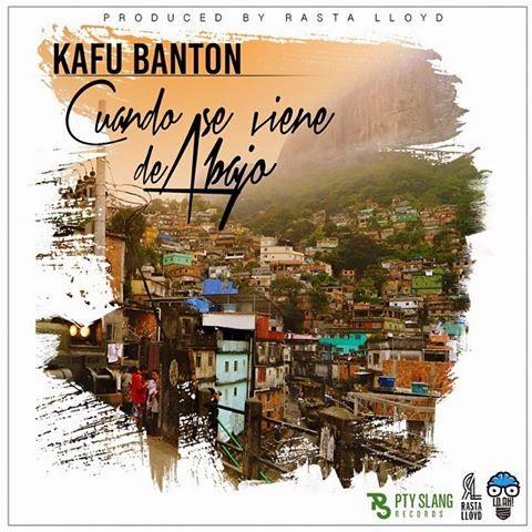 Kafu Banton - Cuando Se Viene De Abajo [FMI]