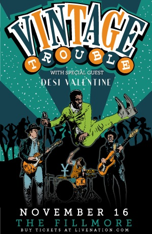 11/16 : Vintage Trouble @ Fillmore *WIN TICKETS*