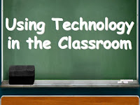 chalkboard with writing on it saying using technology in the classroom