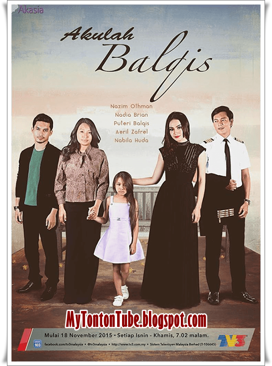Drama Akulah Balqis (2015) Akasia TV3 - Full Episode