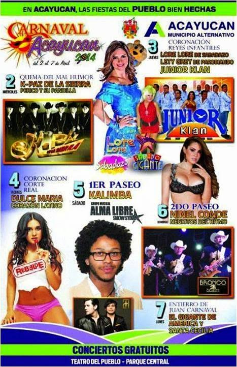 Programa: Carnaval Acayucan 2014, del 2 al 7 de abril.