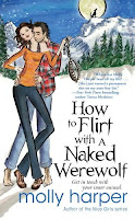 Book cover of How to Flirt with a Naked Werewolf by Molly Harper