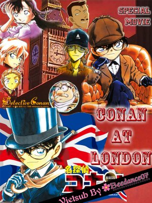 Thám Tử Lừng Danh Conan: Mật Lệnh Đến Từ London - Detective Conan: Conan At London (2011)