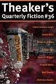 Theaker's Quarterly Fiction #36