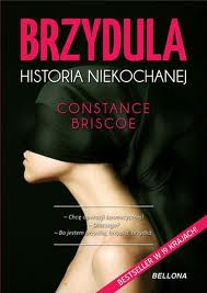 """Brzydula. Historia niekochanej"" - Constance Briscoe"