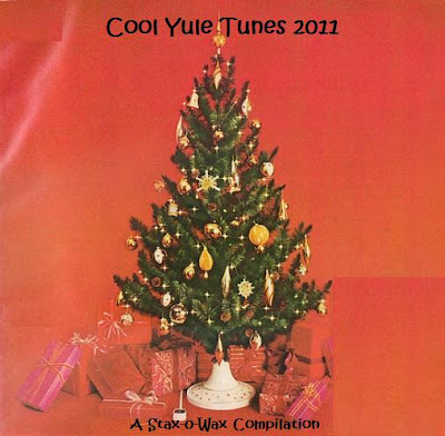 Cool Yule Tunes 2011 - A Stax o\' Wax Compilation