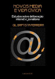 Novos Media e Vida Cívica - Estudos sobre deliberação, Internet e jornalismo