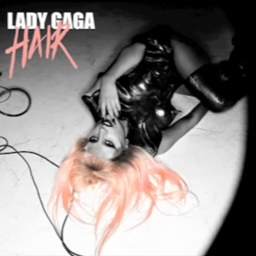 lady gaga hair album. hair cover art. hair lady gaga