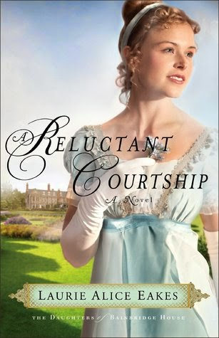 A Reluctant Courtship by Laurie Alice Eakes