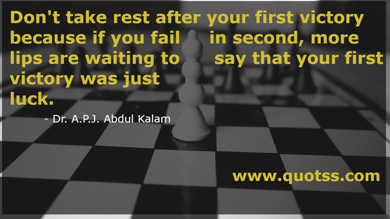 Motivational Quote by Dr A P J Abdul Kalam on Quotss