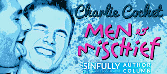 Men & Mischief with Charlie Cochet