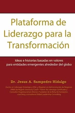 Nuevo Libro: Plataforma de Liderazgo para la Transformacion