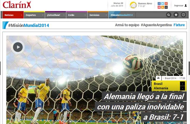El diario Clarín tituló: Alemania llegó a la final con una paliza inolvidable a Brasil: 7-1