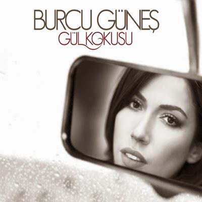 Burcu G�ne� - G�l Kokusu (2013) Full Alb�m �ndir