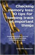 Checking memory loss: 10 tips for keeping track of important things
