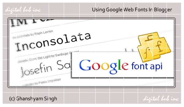 How Using Google Web Fonts Api Blogger Digital Hub Inc