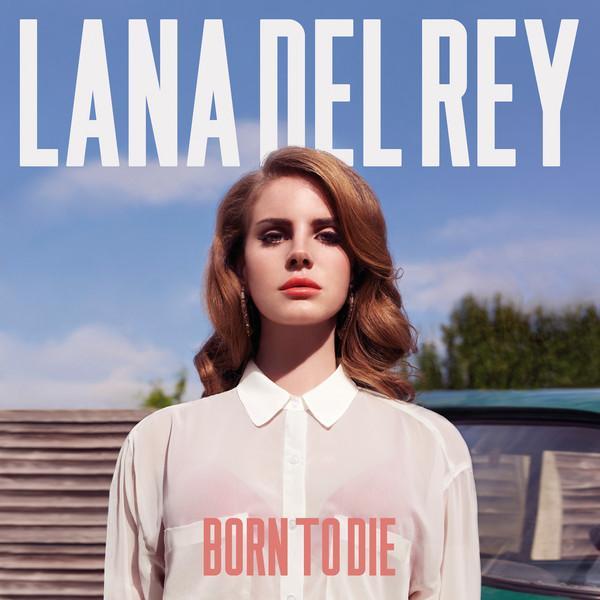Lana Del Rey - Born to Die (Deluxe Version)  Cover