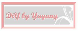 Projek DiY by Yayang