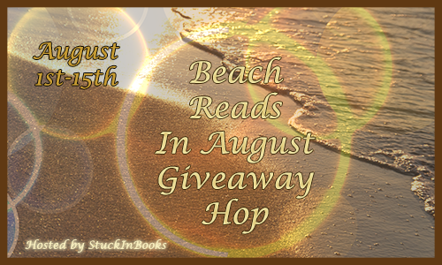 http://www.stuckinbooks.com/2014/07/beach-reads-in-august-giveaway-hop.html