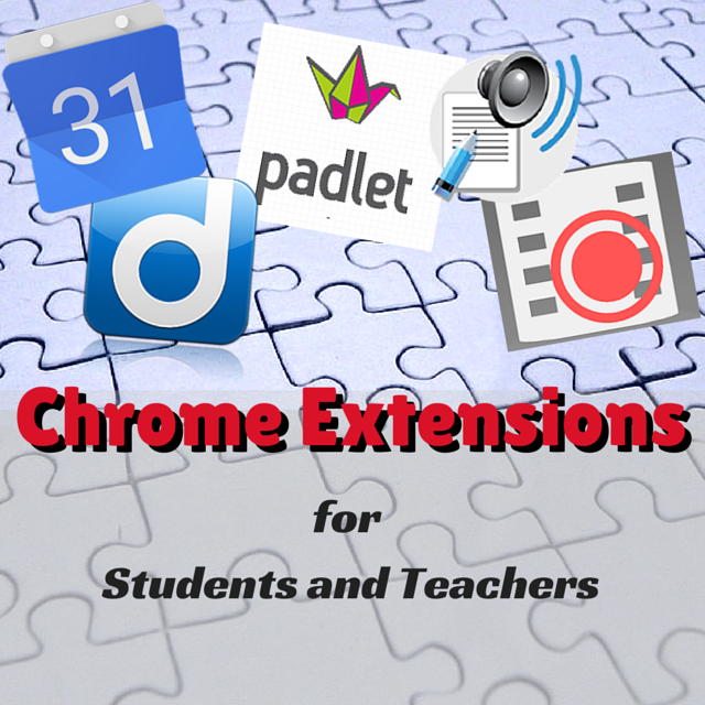 Chrome Extensions for Students and Teachers