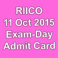 RIICO Admit Card for Assistant 11th oct exam day