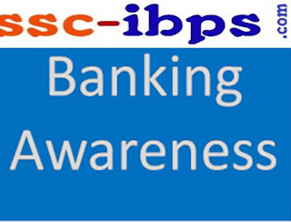 Important Banking Awareness Question For IBPS Clerk Mains