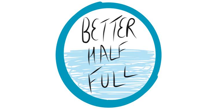 Better Half Full