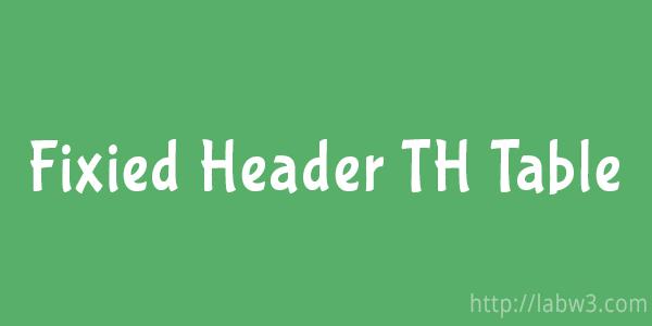 Fixied Header Table