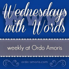 http://www.ordo-amoris.com/2014/02/wednesday-with-words-week-30.html?utm_source=feedburner&utm_medium=feed&utm_campaign=Feed%3A+blogspot%2FOrdoAmoris+%28Ordo+Amoris%29