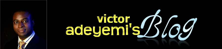 VICTOR ADEYEMI'S BLOG