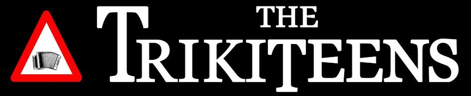 The Trikiteens