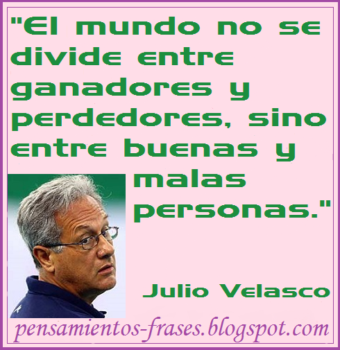 frases de Julio Velasco