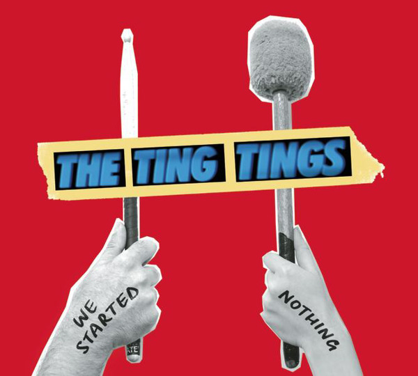 The Ting Tings - We Started Nothing Cover