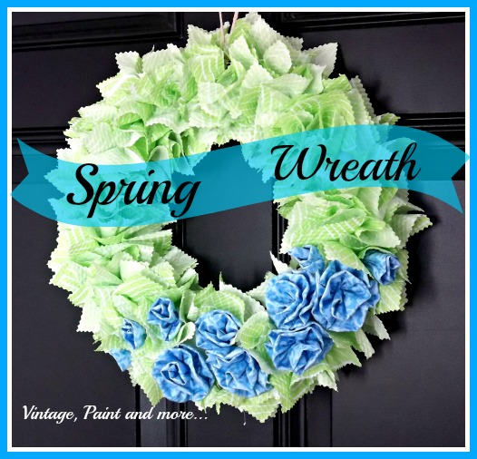 Vintage, Paint and more... Spring wreath made from fabric and a Styrofoam wreath form