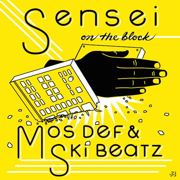 Mos Def & Ski Beatz - Sensei On the Block - Single Cover