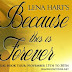 "Giveaway, Scavenger Hunt, and Review ""Because this is Forever"" by Lena Hart"
