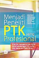 ajibayustore  Judul : MENJADI PENELITI PTK YANG PROFESIONAL Pengarang : Prof. Dr. Hamzah B. Uno, M.Pd. Penerbit : Bumi Aksara