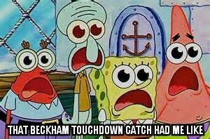 that beckham touchdown catch had me like