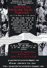 Seminario Militante UPN 1-2012: Historia del Anarquismo Social y Organizado