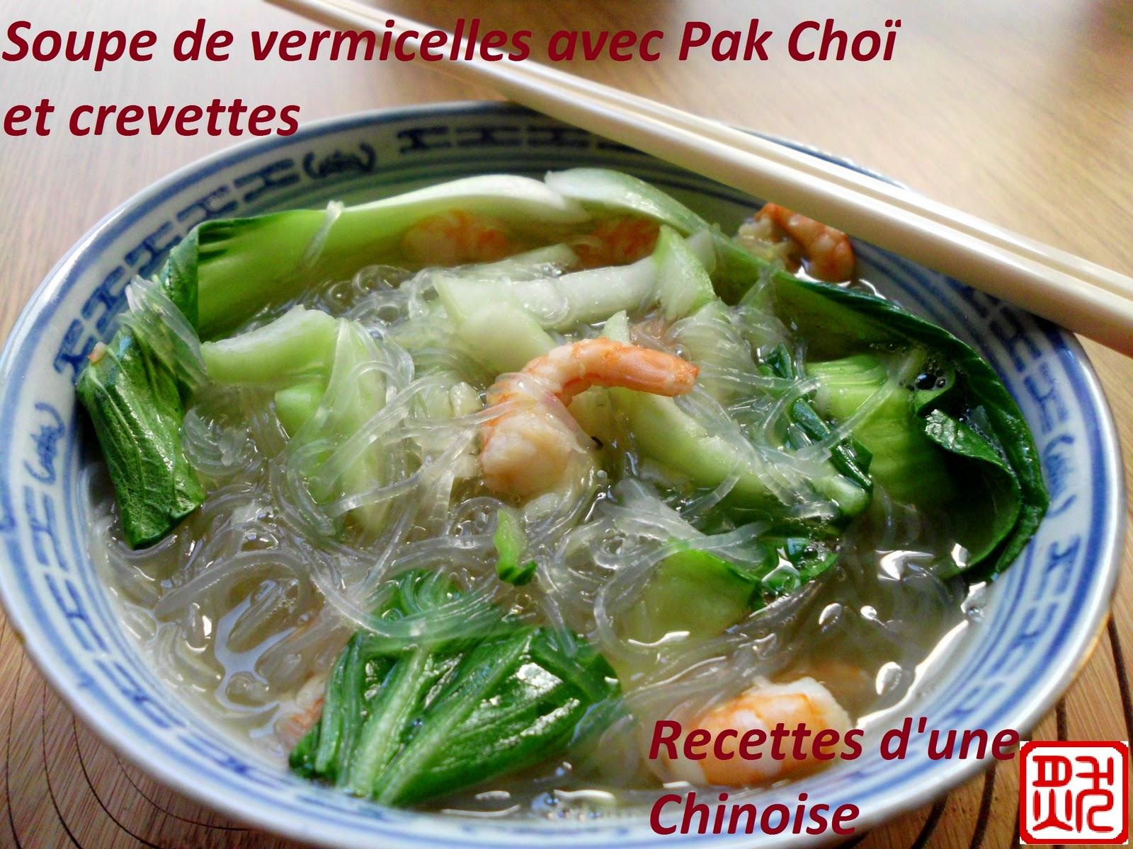 recettes d 39 une chinoise soupe de vermicelles avec pak cho et crevettes. Black Bedroom Furniture Sets. Home Design Ideas