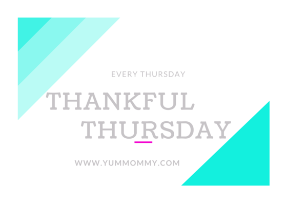 Thankful Thursday-YUMMommy