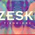 'Zeski', o novo CD do Tiago Iorc