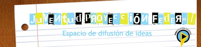 Juventud de Proyección Federal - Juventud Santillista.
