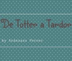 http://detotteratardor.blogspot.com.es/
