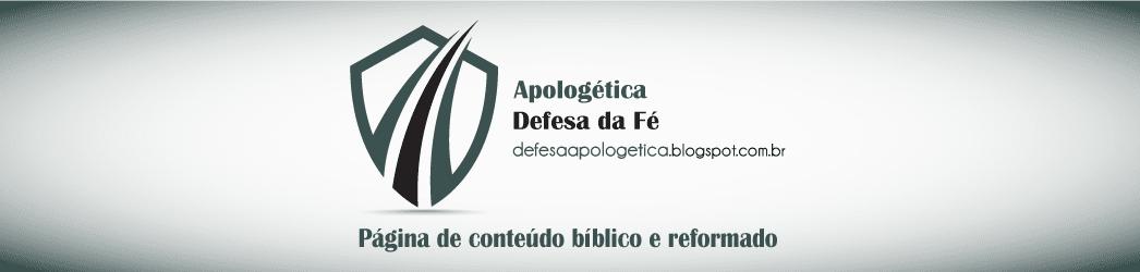 Apologética/Defesa da Fé