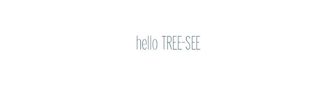 hello TREE-SEE